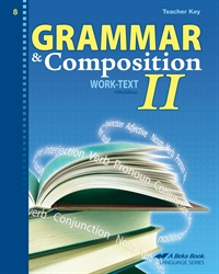 Grammar and Composition II Teacher Key