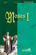 Moses I: Egypt to Sinai Teacher Guide Youth 2