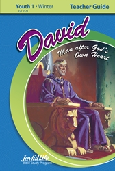 David: A Man After God's Own Heart Youth 1 Teacher Guide