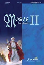 Moses II: Sinai to Jordan Teacher Guide Youth 2