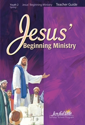 Jesus' Beginning Ministry Teacher Guide Youth 2