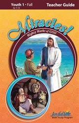 Miracles: Mighty Works of God Youth 1 Teacher Guide