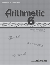 Arithmetic 6 Quizzes, Tests, and Speed Drills Key