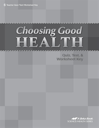 Choosing Good Health Quiz, Test, and Worksheet Key