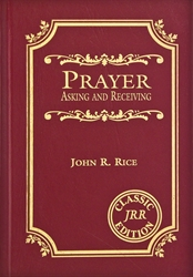Prayer: Asking and Receiving (Hardback)