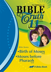 Bible Truth DVD #11: Birth of Moses, Moses before Pharaoh