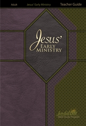 Jesus' Early Ministry Teacher Guide