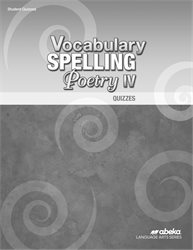 Vocabulary, Spelling, Poetry IV Quiz Book