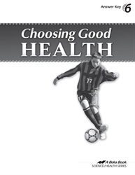 Choosing Good Health Answer Key