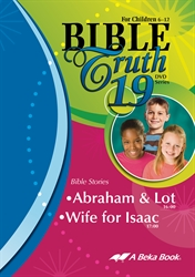 Bible Truth DVD #19: Abraham & Lot, Wife for Isaac