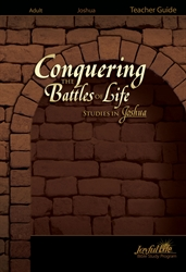Joshua: Conquering the Battles of Life Teacher Guide