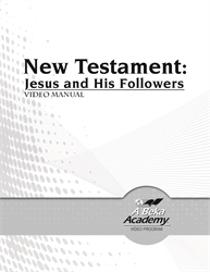 New Testament: Jesus and His Followers Video Manual