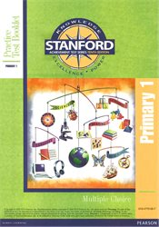 Stanford 10 Practice Tests—Level PRIM 1