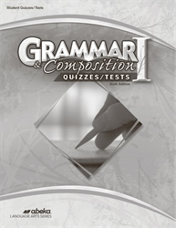 Grammar and Composition I Quiz and Test Book—Revised