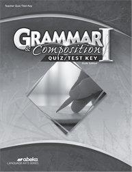 Grammar and Composition I Quiz and Test Key