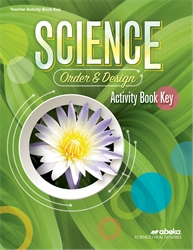 Science: Order and Design Activity Book Key