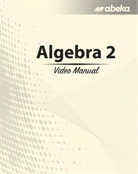 Algebra 2 Video Manual