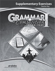 Grammar and Composition I Supplementary Exercises Teacher Key—New