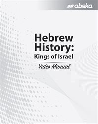 Hebrew History: Kings of Israel Video Manual