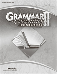 Grammar and Composition II Quiz and Test Book—Revised