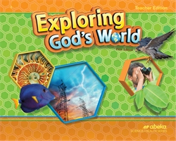 Exploring God's World Teacher Edition—Revised