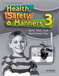 Health Safety Manners 3 Quiz, Test, and Worksheet Key—Revised
