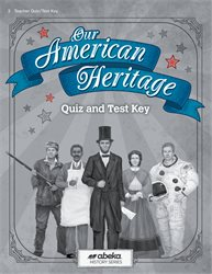 Our American Heritage Quiz and Test Key—Revised