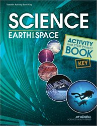 Science: Earth and Space Activity Key with STEM Project Teacher Notes—Revised