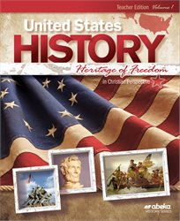 United States History: Heritage of Freedom Teacher Edition Volume 1—Revised