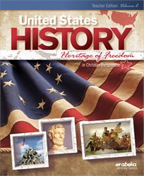 United States History: Heritage of Freedom Teacher Edition Volume 2—Revised