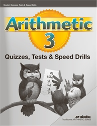 Arithmetic 3 Quizzes, Tests, and Speed Drills —Revised (Unbound)