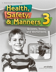 Health, Safety, and Manners 3 Quiz, Test, and Worksheet Book —Revised (Unbound)