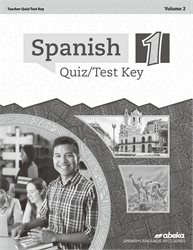 Spanish 1 Quiz and Test Key Volume 2—New