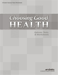 Choosing Good Health Quiz, Test, and Worksheet Book