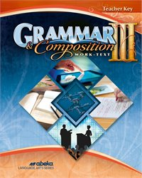 Grammar and Composition III Teacher Key—Revised