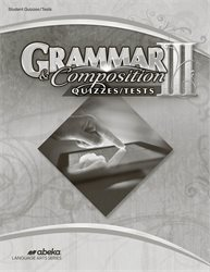 Grammar and Composition III Quiz and Test Book—Revised