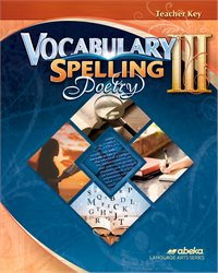 Vocabulary, Spelling, Poetry III Teacher Key—Revised