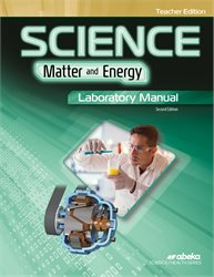 Science: Matter and Energy Laboratory Manual Teacher Edition—Revised