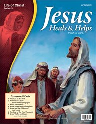 Jesus Heals and Helps Flash-a-Card—Revised