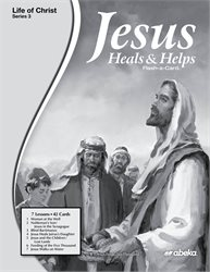 Jesus Heals and Helps Lesson Guide—Revised