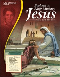 Boyhood and Early Ministry of Jesus  Flash-a-Card Bible Stories—Revised