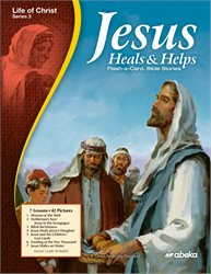 Jesus Heals and Helps Flash-a-Card Bible Stories—Revised