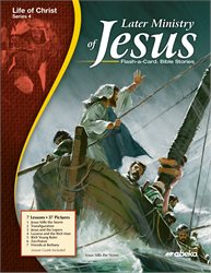Later Ministry of Jesus Flash-a-Card Bible Stories—Revised