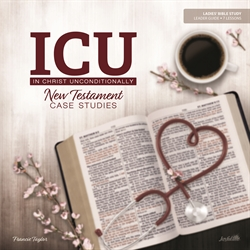 In Christ Unconditionally (ICU): NT Case Studies Leader Guide
