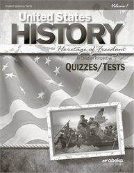United States History: Heritage of Freedom Quiz and Test Book Volume 1—Revised