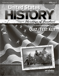 United States History: Heritage of Freedom Quiz and Test Key Volume 1—Revised