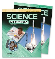 Science: Matter and Energy Teacher Edition Volumes 1 and 2—Revised