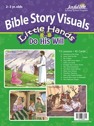 Little Hands Do His Will 2s & 3s Bible Visuals