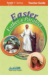 Easter, Esther, and Parables Youth 1 Teacher Guide