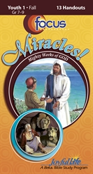Miracles: Mighty Works of God Youth 1 Focus Student Handout